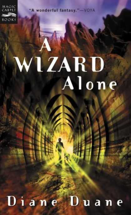 Bestselling Sci-Fi/ Fantasy (2006) - A Wizard Alone: The Sixth Book in the Young Wizards Series by Diane Duane