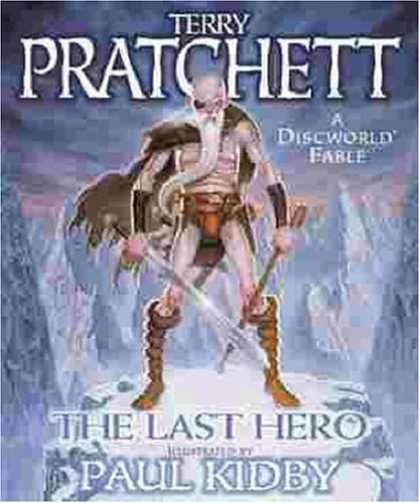Bestselling Sci-Fi/ Fantasy (2006) - The Last Hero (Gollancz SF) by Terry Pratchett