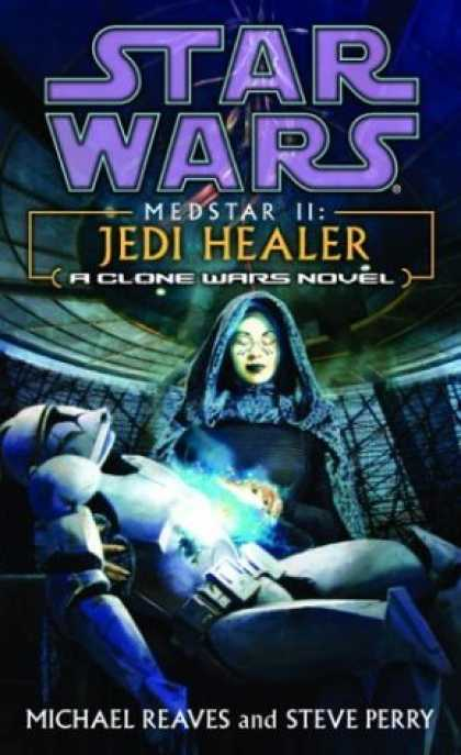 Bestselling Sci-Fi/ Fantasy (2006) - Medstar II: Jedi Healer (Star Wars: Clone Wars Novel) by Michael Reaves