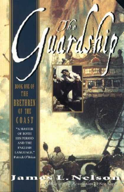 Bestselling Sci-Fi/ Fantasy (2006) - The Guardship: Book One of the Brethren of the Coast (Nelson, James L. Brethren