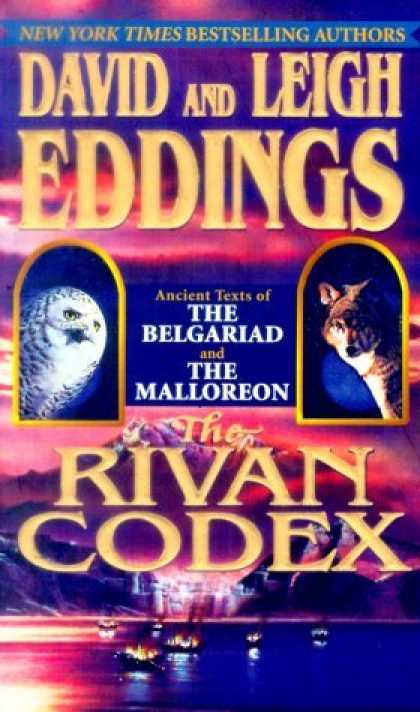 Bestselling Sci-Fi/ Fantasy (2006) - The Rivan Codex: Ancient Texts of THE BELGARIAD and THE MALLOREON by David Eddin