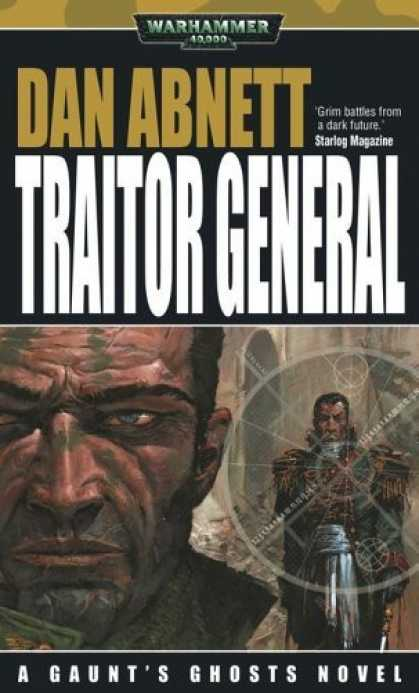 Bestselling Sci-Fi/ Fantasy (2006) - Traitor General (Gaunt's Ghosts Novels) by Dan Abnett