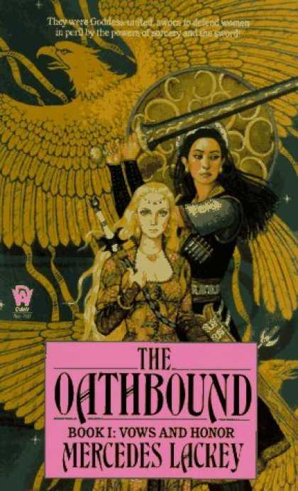 Bestselling Sci-Fi/ Fantasy (2006) - The Oathbound (Vows and Honor, Book 1) by Mercedes Lackey