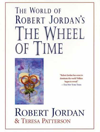 Bestselling Sci-Fi/ Fantasy (2006) - The World of Robert Jordan's The Wheel of Time by Robert Jordan