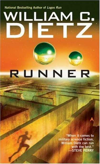 Bestselling Sci-Fi/ Fantasy (2006) - Runner by William C. Dietz