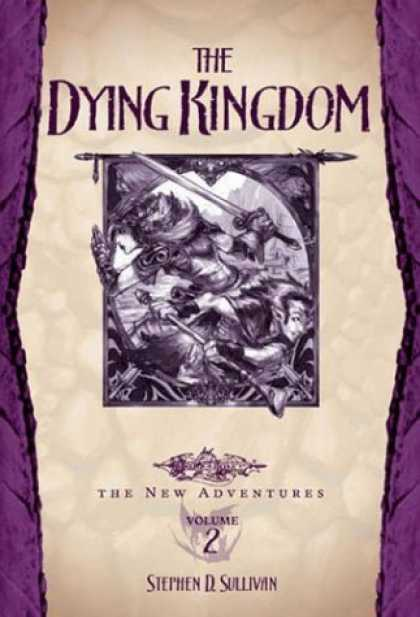 Bestselling Sci-Fi/ Fantasy (2006) - The Dying Kingdom (Dragonlance: The New Adventures, Vol. 2) by Stephen D. Sulliv