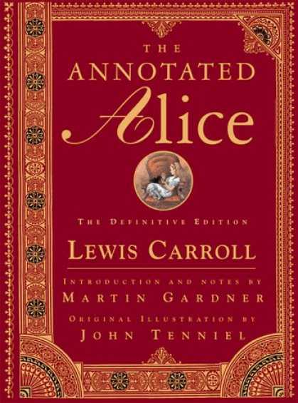 Bestselling Sci-Fi/ Fantasy (2006) - The Annotated Alice: The Definitive Edition by Lewis Carroll