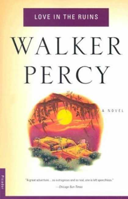 Bestselling Sci-Fi/ Fantasy (2006) - Love in the Ruins by Walker Percy
