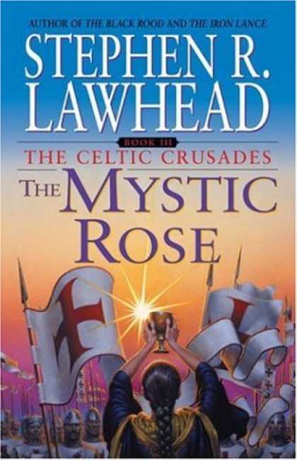 Bestselling Sci-Fi/ Fantasy (2006) - Mystic Rose, The by Stephen R. Lawhead