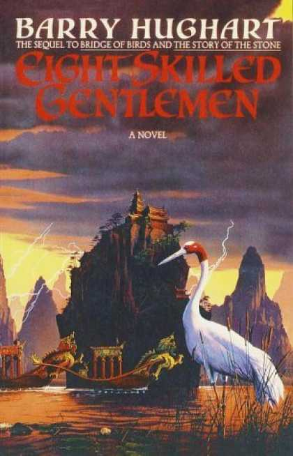 Bestselling Sci-Fi/ Fantasy (2006) - Eight Skilled Gentlemen by Barry Hughart