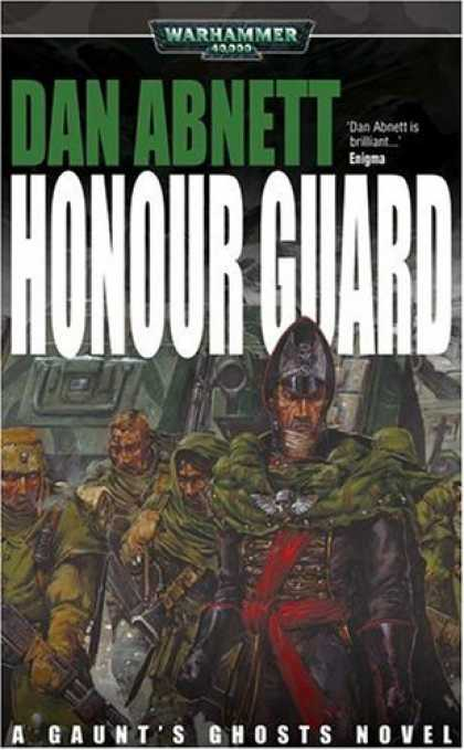 Bestselling Sci-Fi/ Fantasy (2006) - Honour Guard (Gaunt's Ghosts) by Dan Abnett