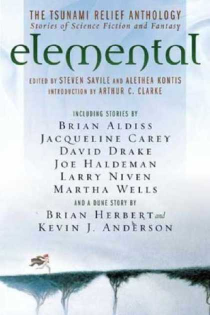 Bestselling Sci-Fi/ Fantasy (2006) - Elemental: The Tsunami Relief Anthology: Stories of Science Fiction and Fantasy