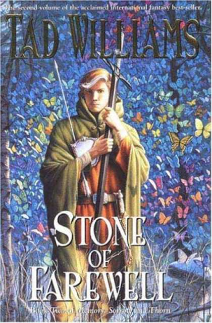 Bestselling Sci-Fi/ Fantasy (2006) - The Stone of Farewell (Memory, Sorrow and Thorn) by Tad Williams