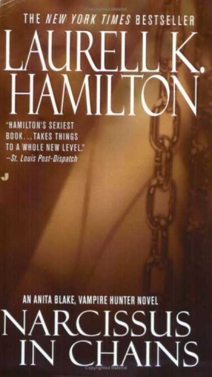 Bestselling Sci-Fi/ Fantasy (2006) - Narcissus in Chains (Anita Blake, Vampire Hunter: Book 10) by Laurell K. Hamilto