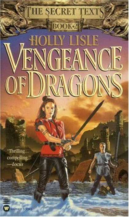 Bestselling Sci-Fi/ Fantasy (2006) - Vengeance of Dragons (The Secret Texts - Book 2) by Holly Lisle