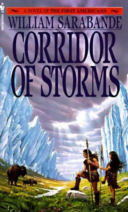 Bestselling Sci-Fi/ Fantasy (2006) - Corridor of Storms (First Americans Saga) by William Sarabande