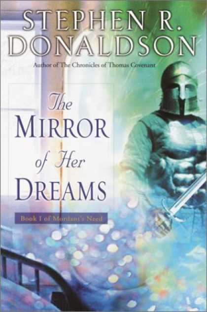 Bestselling Sci-Fi/ Fantasy (2006) - The Mirror of Her Dreams by Stephen R. Donaldson