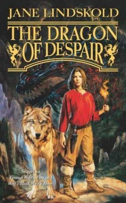 Bestselling Sci-Fi/ Fantasy (2006) - The Dragon of Despair (Wolf) by Jane Lindskold