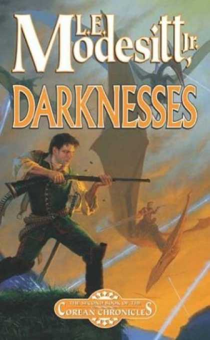Bestselling Sci-Fi/ Fantasy (2006) - Darknesses: The Second Book of the Corean Chronicles by L. E. Modesitt Jr.