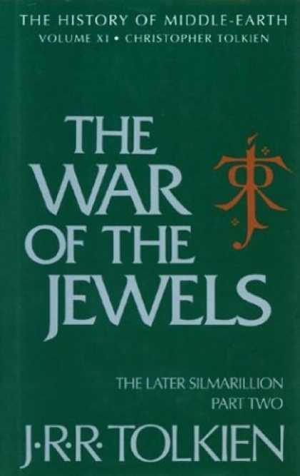 Bestselling Sci-Fi/ Fantasy (2006) - The War of the Jewels: The Later Silmarillion, Part Two (The History of Middle-E