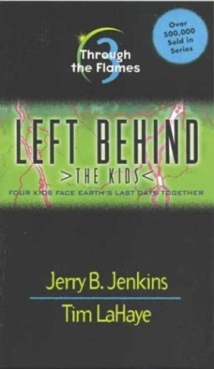 Bestselling Sci-Fi/ Fantasy (2006) - Through the Flames (Left Behind: The Kids #3) by Jerry B. Jenkins
