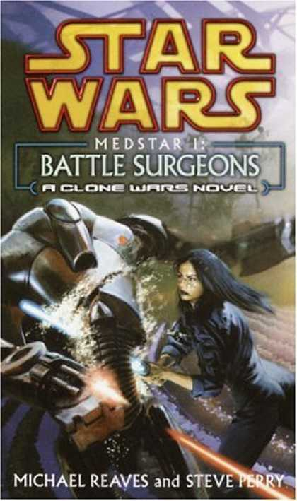 Bestselling Sci-Fi/ Fantasy (2006) - Medstar I: Battle Surgeons (Star Wars: Clone Wars Novel) by Michael Reaves