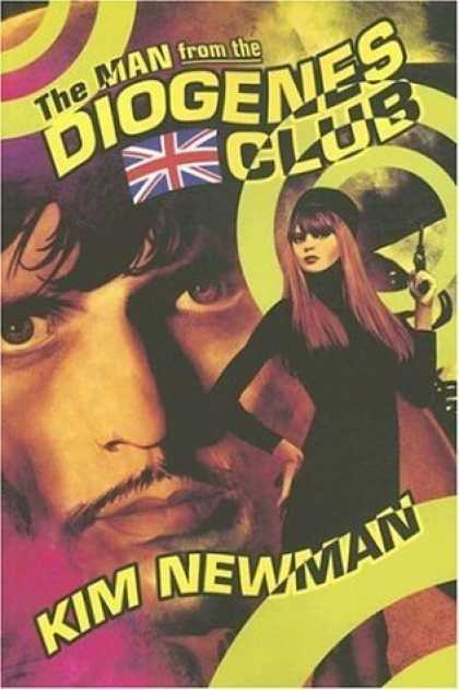 Bestselling Sci-Fi/ Fantasy (2006) - The Man from the Diogenes Club by Kim Newman
