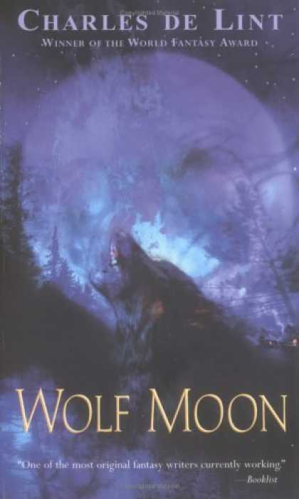 Bestselling Sci-Fi/ Fantasy (2006) - Wolf Moon by Charles de Lint