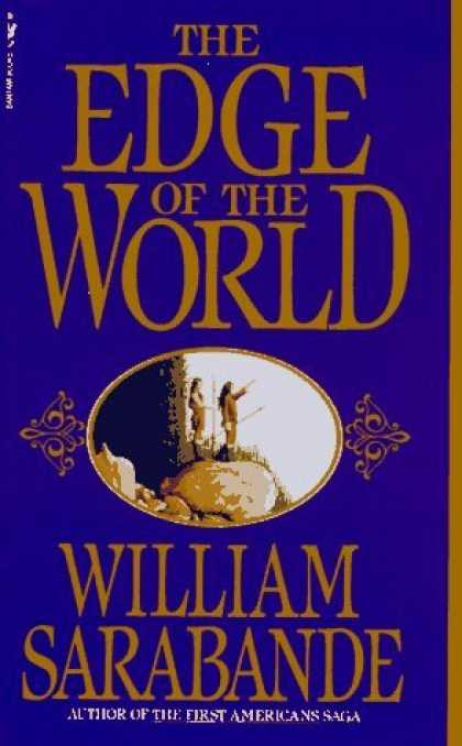 Bestselling Sci-Fi/ Fantasy (2006) - The Edge of the World by William Sarabande