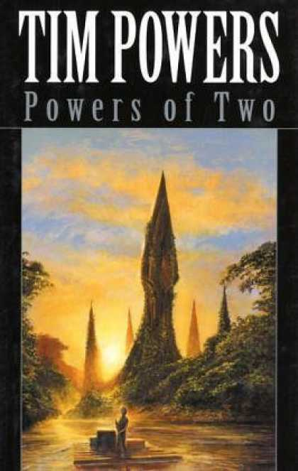 Bestselling Sci-Fi/ Fantasy (2006) - Powers of Two by Tim Powers