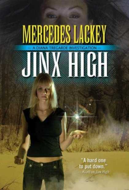 Bestselling Sci-Fi/ Fantasy (2006) - Jinx High: A Diana Tregarde Investigation by Mercedes Lackey