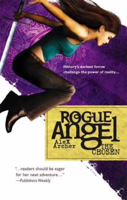 Bestselling Sci-Fi/ Fantasy (2006) - The Chosen (Rogue Angel) by Alex Archer