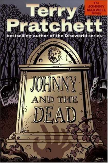 Bestselling Sci-Fi/ Fantasy (2006) - Johnny and the Dead (Johnny Maxwell Trilogy, 2.) by Terry Pratchett
