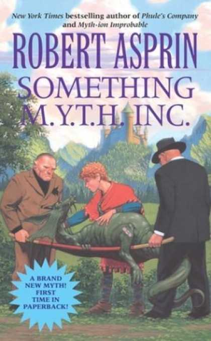 Bestselling Sci-Fi/ Fantasy (2006) - Something M.Y.T.H. Inc. (Robert Asprin's Myth) by Robert Asprin