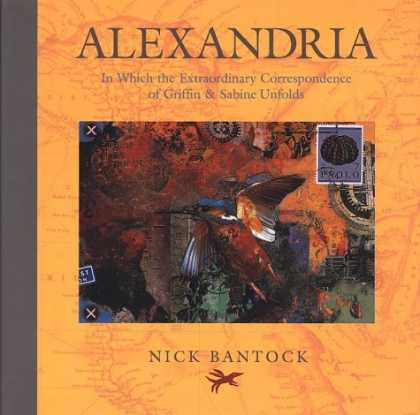 Bestselling Sci-Fi/ Fantasy (2006) - Alexandria: In Which the Extraordinary Correspondence of Griffin & Sabine Unfold