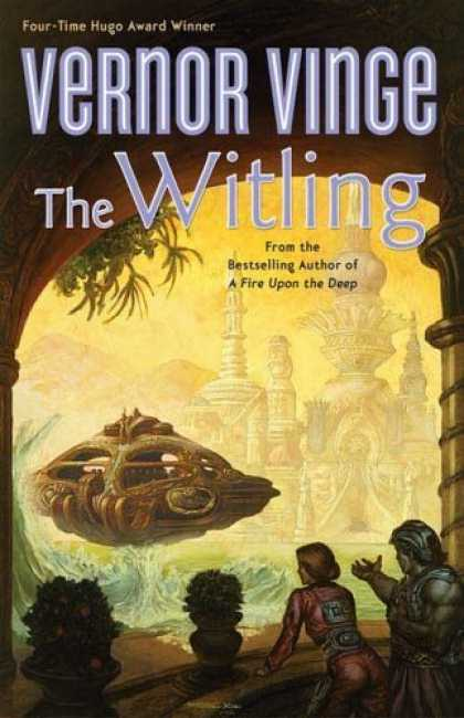 Bestselling Sci-Fi/ Fantasy (2006) - The Witling by Vernor Vinge