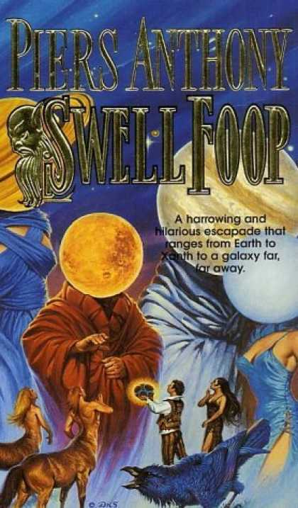 Bestselling Sci-Fi/ Fantasy (2006) - Swell Foop (Xanth) by Piers Anthony