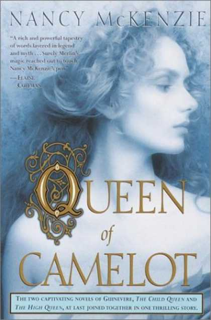 Bestselling Sci-Fi/ Fantasy (2006) - Queen of Camelot by Nancy Mckenzie