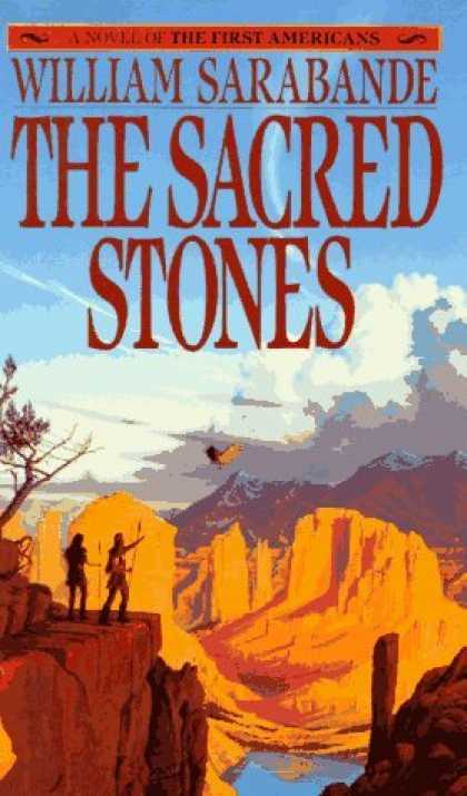 Bestselling Sci-Fi/ Fantasy (2006) - The Sacred Stones: A Novel of the First Americans by William Sarabande