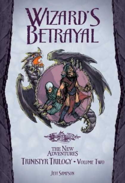 Bestselling Sci-Fi/ Fantasy (2006) - Wizard's Betrayal (Trinistyr Trilogy) by Jeff Sampson