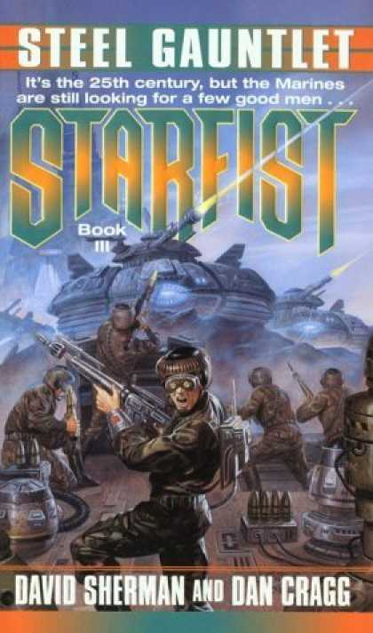 Bestselling Sci-Fi/ Fantasy (2006) - Steel Gauntlet (Starfist, Book 3) by David Sherman