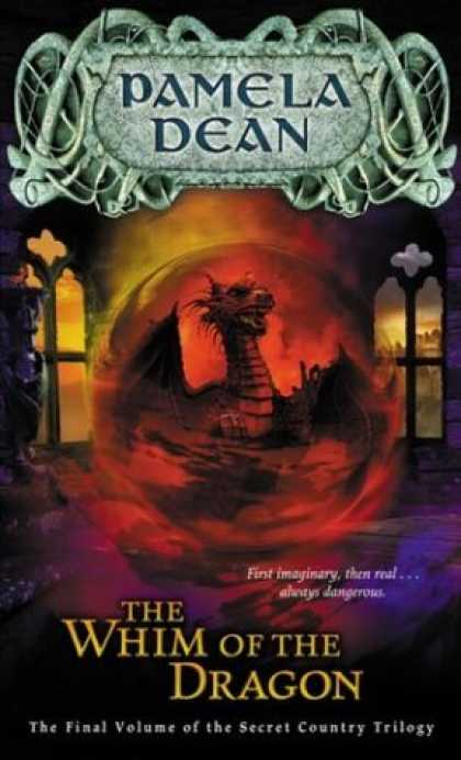Bestselling Sci-Fi/ Fantasy (2006) - The Whim of the Dragon (The Secret Country Trilogy, Vol. 3) by Pamela Dean