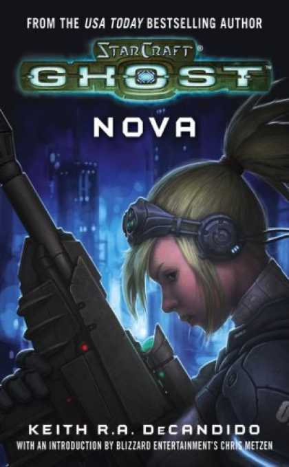 Bestselling Sci-Fi/ Fantasy (2006) - Nova (StarCraft Ghost) (Starcraft) by Blizzard Entertainment