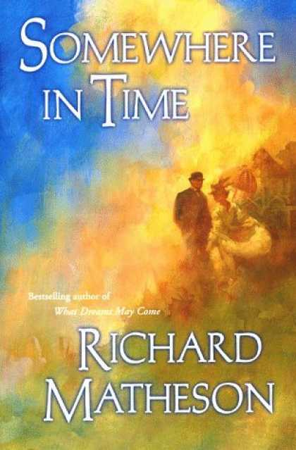 Bestselling Sci-Fi/ Fantasy (2006) - Somewhere In Time by Richard Matheson