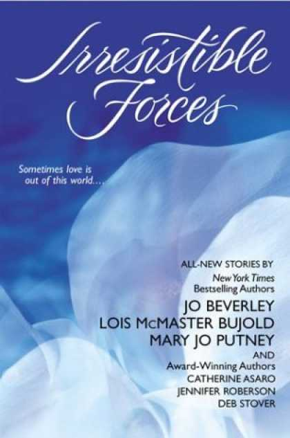 Bestselling Sci-Fi/ Fantasy (2006) - Irresistible Forces by Jo Beverley