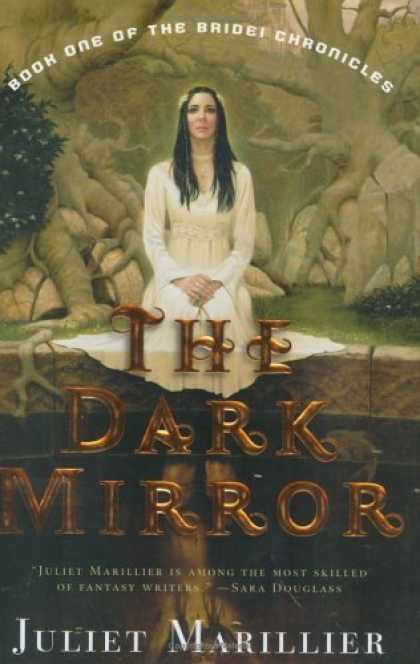 Bestselling Sci-Fi/ Fantasy (2006) - The Dark Mirror: Book One of the Bridei Chronicles by Juliet Marillier