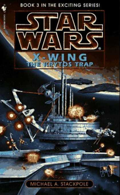 Bestselling Sci-Fi/ Fantasy (2006) - The Krytos Trap (Star Wars: X-Wing Series, Book 3) by Michael A. Stackpole