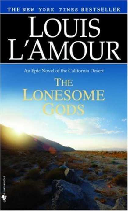 Bestselling Sci-Fi/ Fantasy (2006) - The Lonesome Gods by Louis L'Amour