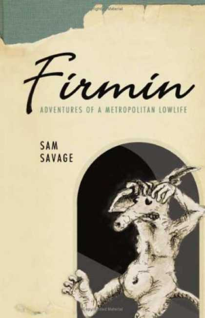 Bestselling Sci-Fi/ Fantasy (2006) - Firmin: Adventures of a Metropolitan Lowlife by Sam Savage