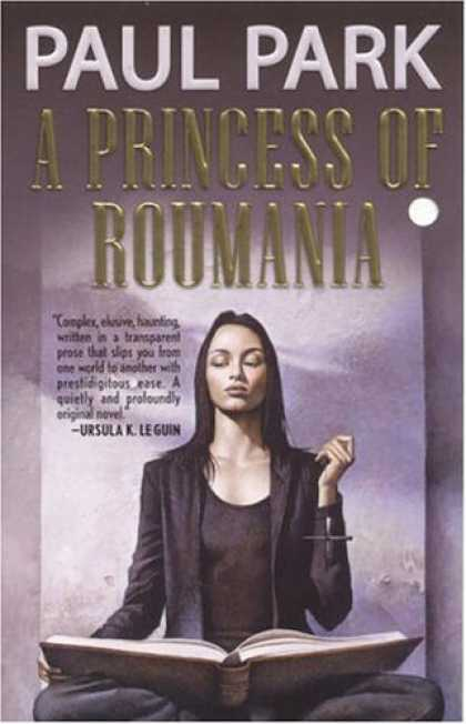 Bestselling Sci-Fi/ Fantasy (2006) - A Princess of Roumania by Paul Park